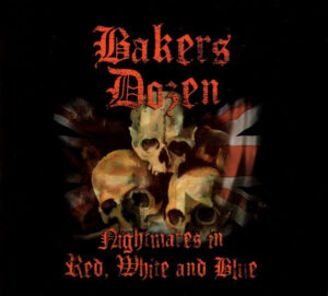Bakers Dozen – Nightmares In Red, White And Blue