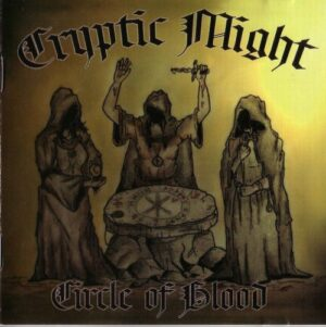 Cryptic Might - Circle of blood - Compact Disc
