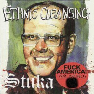 Ethnic Cleansing & Stuka - Fuck America - Compact Disc