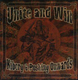 Kiborg & Pushing Onwards - Unite & Win - Compact Disc