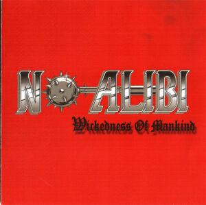 No Alibi - Wickedness of Mankind - Compact Disc