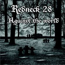 Redneck 28 – Against The World - Compact Disc