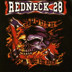 Redneck 28 - The South Will Rise Again - Compact Disc