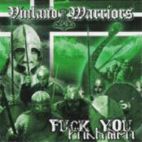 Vinland Warriors - Fuck you - Compact Disc
