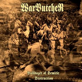Warbutcher – Bulldozer Of Semitic Destruction - Compact Disc
